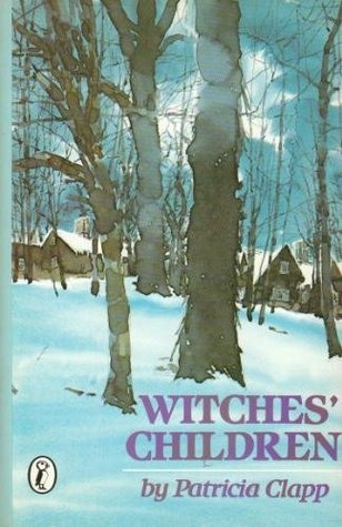 Witches' Children by Patricia Clapp