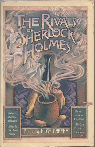 The Rivals of Sherlock Holmes: Early Detective Stories