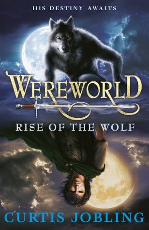 Wereworld: Rise of the Wolf (Wereworld #1)