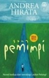 Sang Pemimpi by Andrea Hirata
