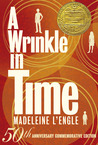 A Wrinkle in Time: 50th Anniversary Commemorative Edition (A Wrinkle in Time Quintet, #1)