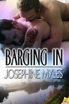 Barging in by Josephine Myles