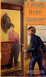 A Really Weird Summer by Eloise Jarvis McGraw