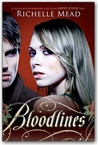 Bloodlines by Richelle Mead