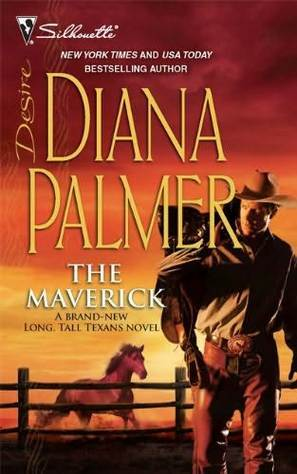 The Maverick (Long, Tall Texans) by Diana Palmer