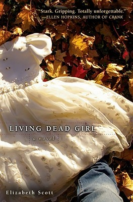 living dead girl - elizabeth scott