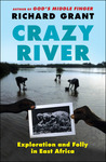 Crazy River by Richard Grant