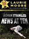 Woman Strangled - News at Ten