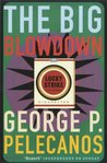 The Big Blowdown by George Pelecanos