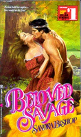 Beloved Savage by Sandra Bishop