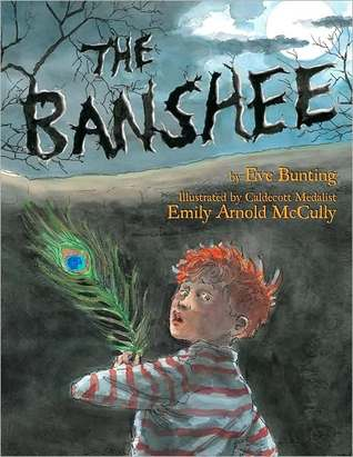 The Banshee by Eve Bunting