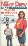 Danger in Disguise (The Nancy Drew Files, #33)