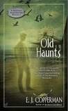 Old Haunts (Haunted Guesthouse Mystery, #3)