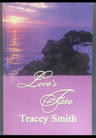 Love's Fate by Tracey Smith