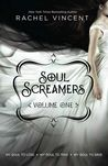 Soul Screamers Volume One by Rachel Vincent
