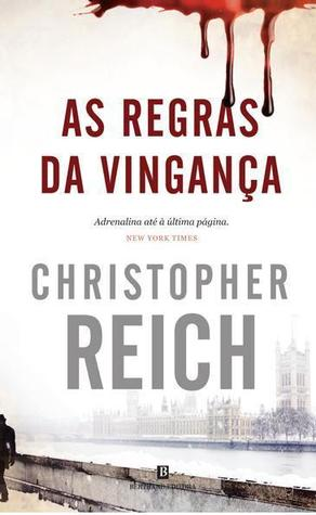 As Regras Da Vingança by Christopher Reich