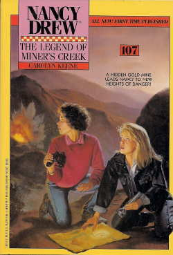The Legend of Miner's Creek (Nancy Drew, #107)