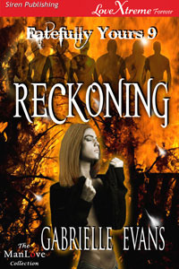 Reckoning (Fatefully Yours #9)