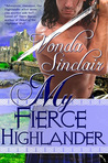 My Fierce Highlander by Vonda Sinclair
