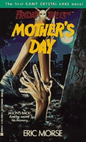 Mother's Day (Friday the 13th, Camp Crystal Lake, #1)