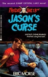 Jason's Curse (Friday the 13th, Camp Crystal Lake, #2)
