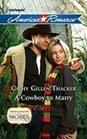 A Cowboy to Marry (Texas Legacies: The McCabes #5)