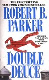 Double Deuce by Robert B. Parker