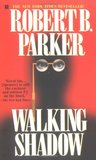 Walking Shadow (Spenser, #21)