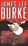 Bitterroot by James Lee Burke
