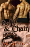 Balls & Chain  (Handcuffs and Lace, #24)