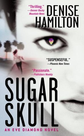 Sugar Skull by Denise Hamilton