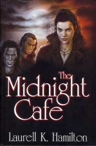 The Midnight Cafe by Laurell K. Hamilton