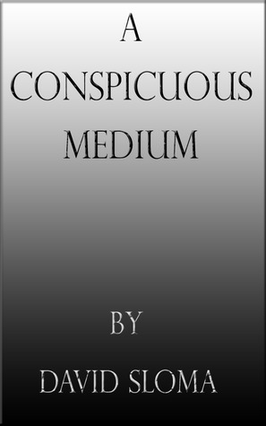 A Conspicuous Medium