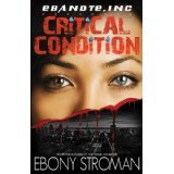 Critical Condition by Ebony Stroman