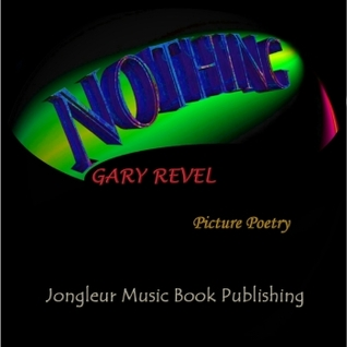 Nothing by Gary Revel