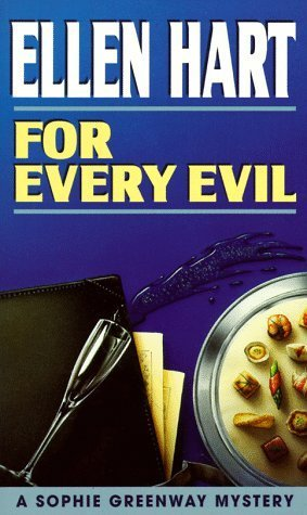 For Every Evil (Sophie Greenway, #2)