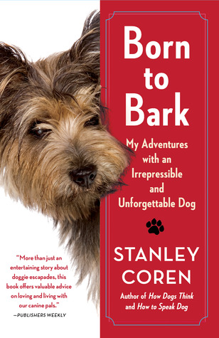 Born to Bark by Stanley Coren