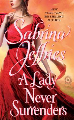 A Lady Never Surrenders (Hellions of Halstead Hall #5)  (REQ) - Sabrina Jeffries