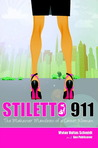 Stiletto 911: The Makeover Manifesto