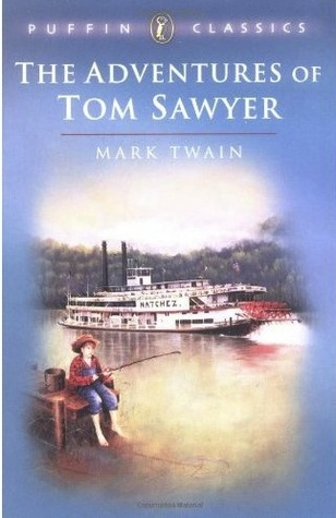 The Adventures of Tom Sawyer (Tom Sawyer & Huckleberry Finn #1)