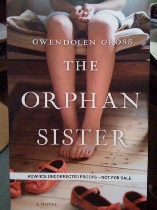 The Orphan Sister by Gwendolen Gross