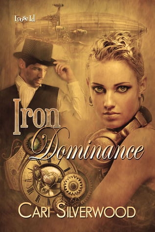 Iron Dominance by Cari Silverwood