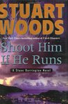 Shoot Him If He Runs (Stone Barrington, #14)