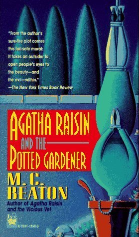 Agatha Raisin and the Potted Gardener (Agatha Raisin, #3)