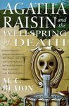 Agatha Raisin and the Wellspring of Death (Agatha Raisin, #7)