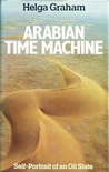 Arabian Time Machine: Self Portrait Of An Oil State