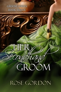 Her Secondhand Groom by Rose Gordon