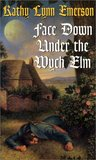 Face Down Under the Wych Elm (Susanna, Lady Appleton, #5)