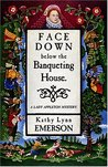 Face Down Below the Banqueting House (Susanna, Lady Appleton, #8)