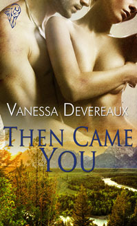 Then Came You by Vanessa Devereaux